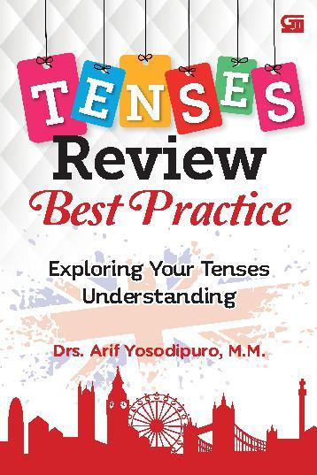 Tenses review best practice : exploring your tenses understanding