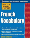 French vocabulary : practice makes perfect